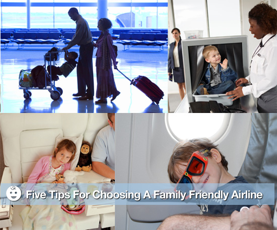 Five Tips For Choosing a Family Friendly Airline
