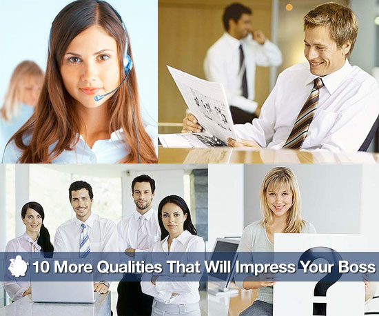 Qualities That Will Impress Your Boss