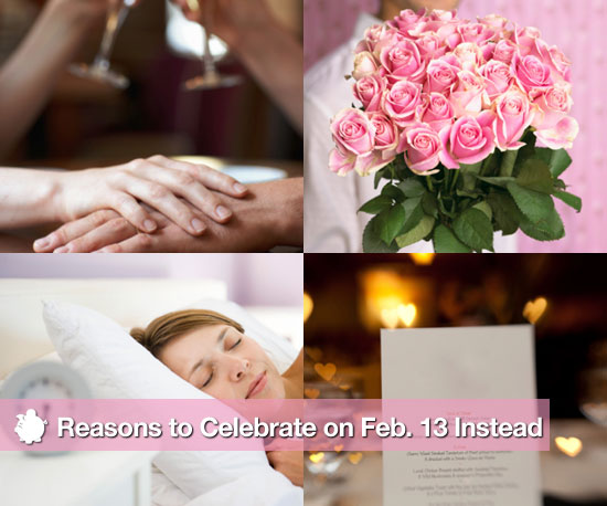 Reasons to Celebrate on Feb. 13 Instead
