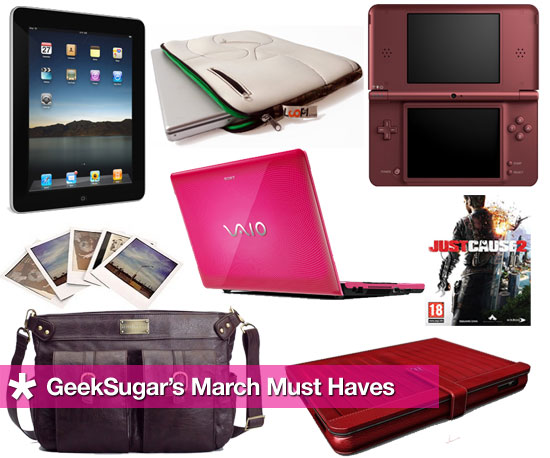 GeekSugar's March Must Haves