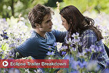 Eclipse Trailer Breakdown 2010-03-11 11:30:12