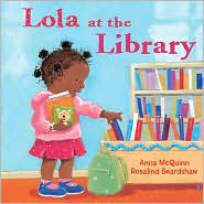Lola at the Library, Anna McQuinn