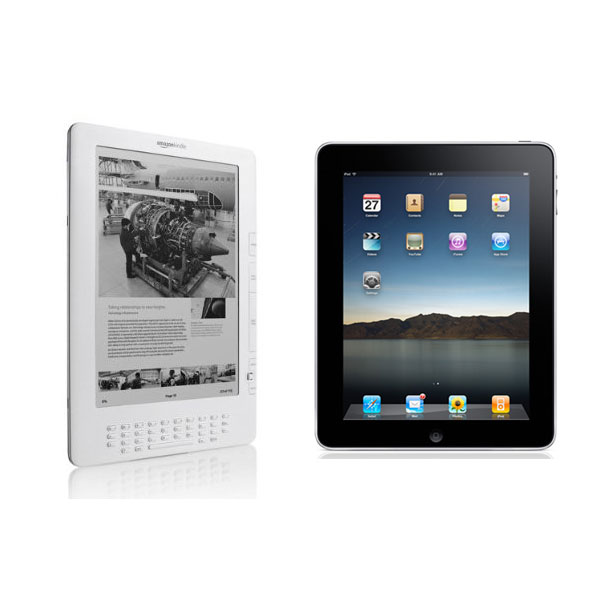 Kindle DX ($490) and Apple iPad ($500)