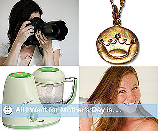 Mother's Day Gift Ideas 2010-04-19 09:00:00