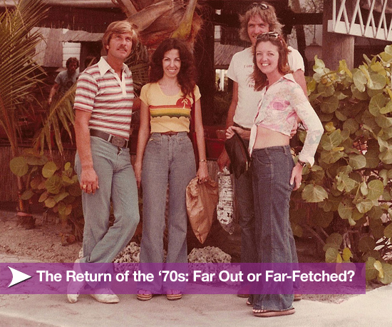 The Return of the '70s: Far Out or Far-Fetched?