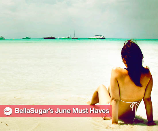 Bella's June Must Haves