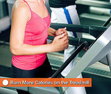 Ways to Burn More Calories on the Treadmill 2010-06-16 05:50:38