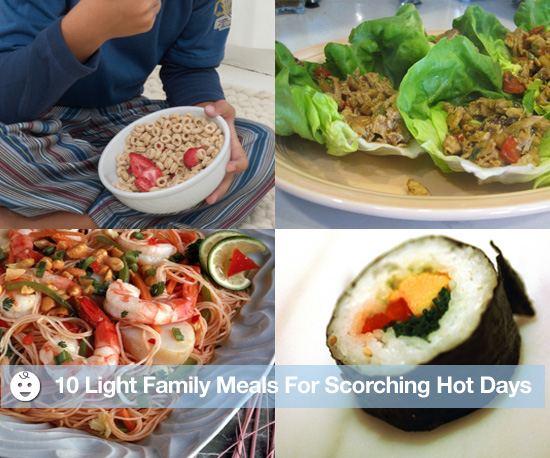 10 Light Family Meals For Scorching Hot Days