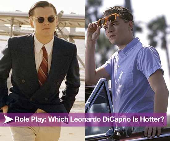 Role Play: Which Leonardo DiCaprio Is Hotter?