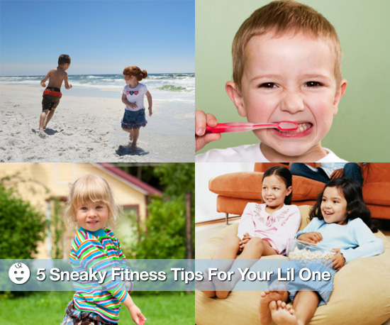 5 Sneaky Fitness Tips to Get Your Lil One Going!