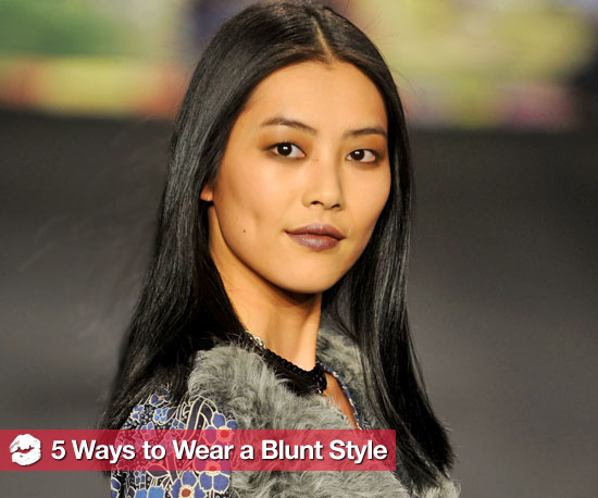 Be Blunt: 5 Easy Ways to Wear the Runway Trend