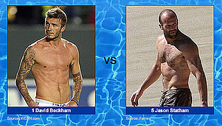 Battle of the Shirtless Brits — David Beckham vs. Jason Statham!