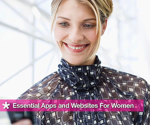 Essential Apps and Websites For Women