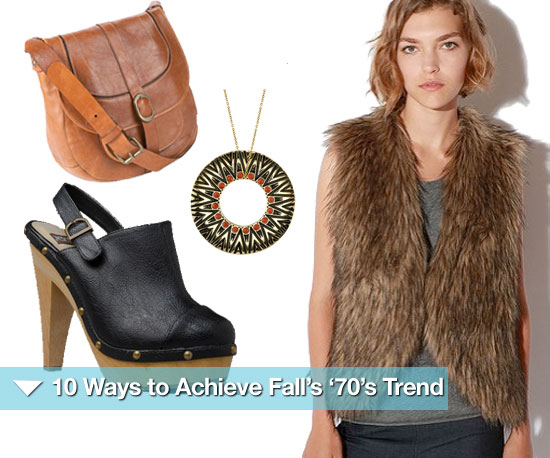 How to Get the &#039;70s Trend For Fall 2010