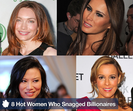 8 Hot Women Who Snagged Billionaires