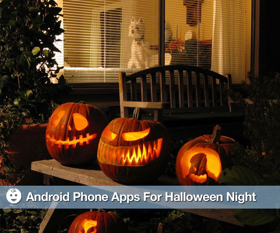 Get a Start on Halloween Night With These Android Apps
