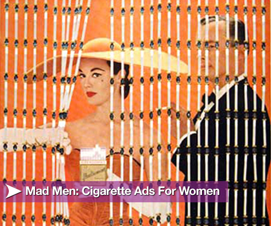 Mad Men: Cigarette Ads For Women