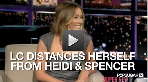 Video of Lauren Conrad on Chelsea Lately Talking About Heidi Montag and Spencer Pratt