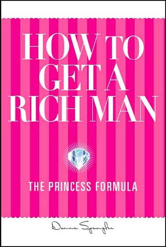 How to Get a Rich Man: The Princess Formula