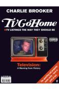 TV Go Home - Charlie Brooker