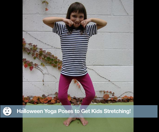 Halloween Yoga Poses to Get Kids Stretching!