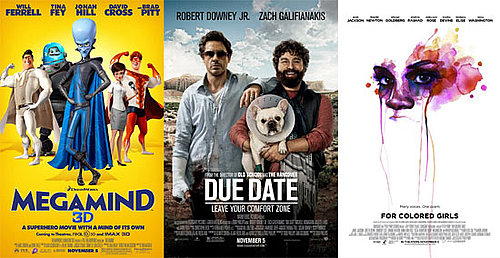 Which New Movie Will You See This Weekend — Megamind, Due Date, or For Colored Girls?