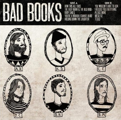 Bad Books's Bad Books ($11)