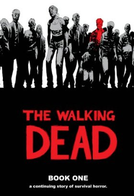 The Walking Dead, Book One by Robert Kirkman ($31)