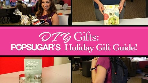 Homemade Gift Guide 2010: DIY Gift Ideas and Presents For Women and Men