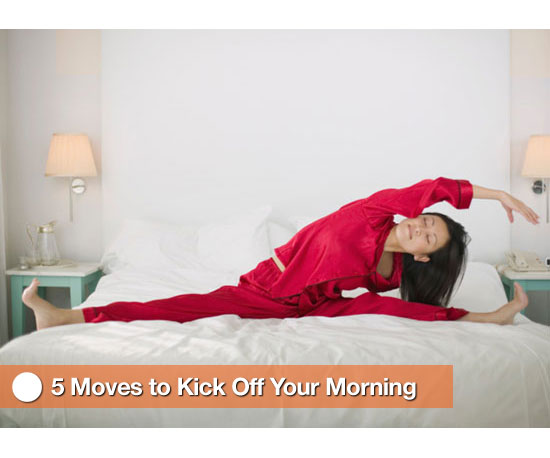 5 Moves to Kick Off Your Morning