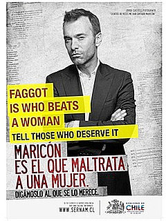 """Faggot Is a Man Who Beats Woman"" Chilean Domestic Violence Ad"