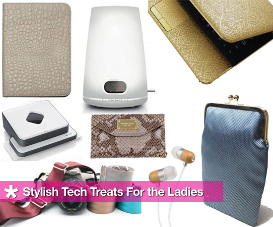 Tech Treats For the Ladies