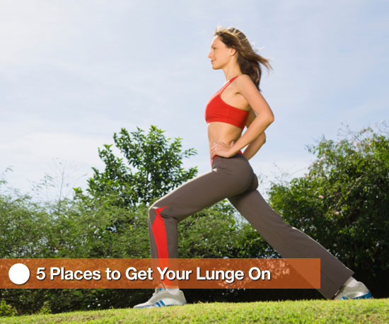 5 Places to Do Your Lunges