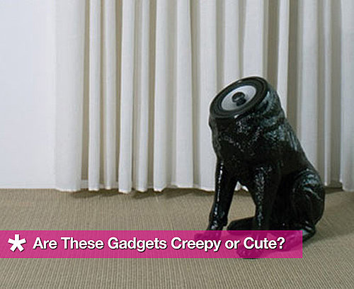 Best Creepy Gadgets
