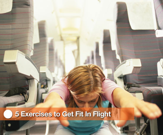 5 Exercises to Get Fit in Flight