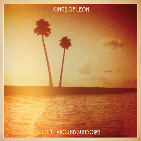 Kings of Leon, Come Around Sundown