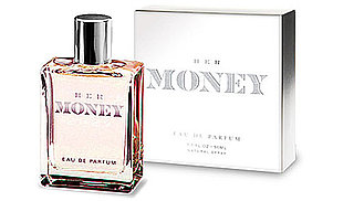 Her Money Perfume Smells Like Dollars