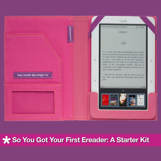 So You Got Your First Ereader: A Starter Kit
