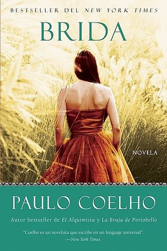 Reading (Brida) by Paulo Coelho...
