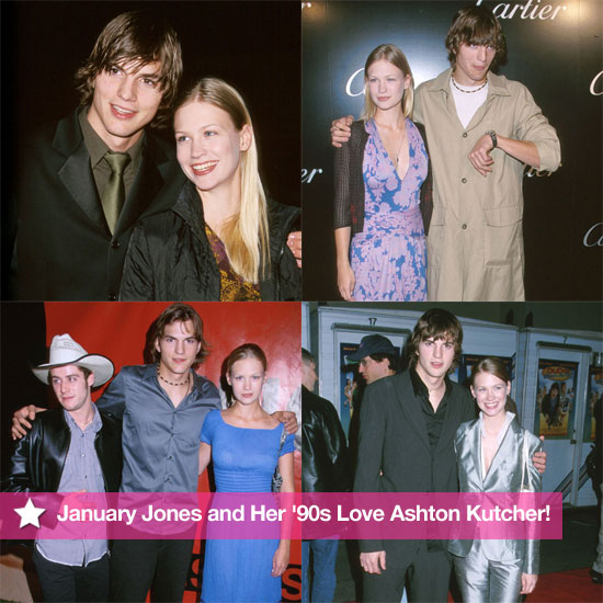 Flashback: January Jones and Her '90s Love Ashton Kutcher