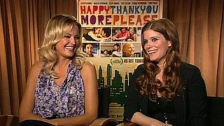 Video: Malin Akerman and Kate Mara on HappyThankYouMorePlease, Risking It All For Romance, and More!
