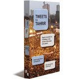Tweets From Tahrir Book