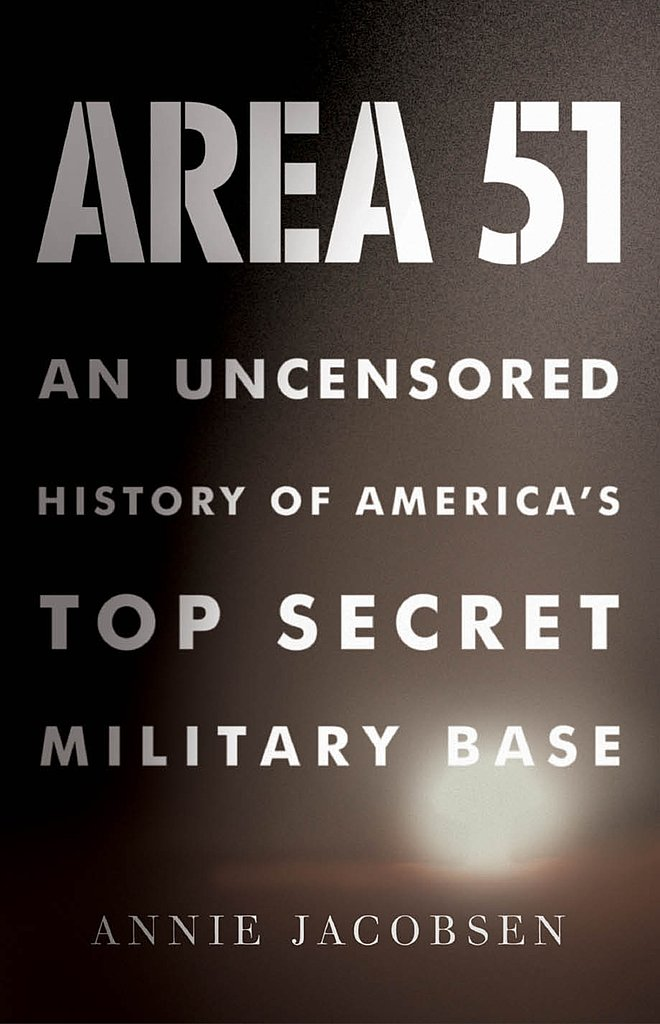 Area 51 by Annie Jacobsen ($16)