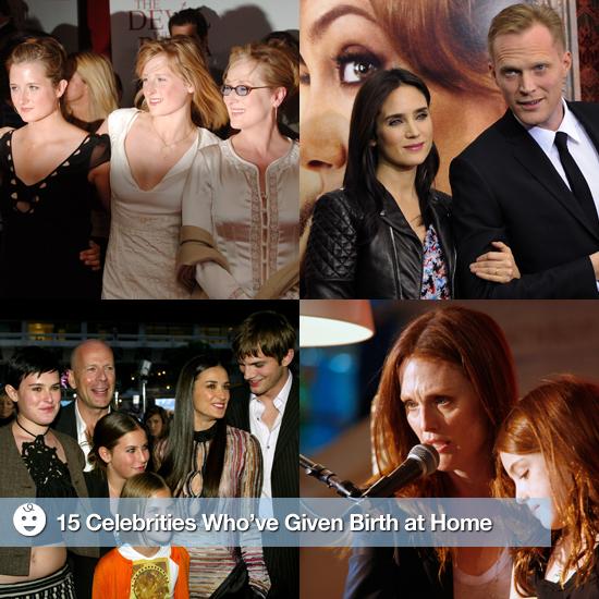 Celebrities Who Have Chosen Home Births