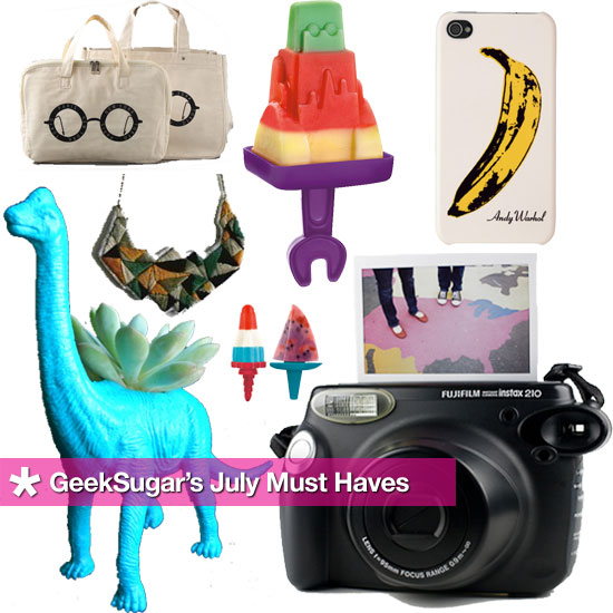 July Must Haves