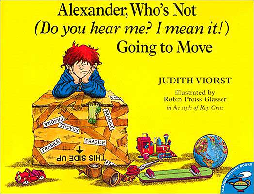 Alexander, Who's Not (Do You Hear Me? I Mean It!) Going to Move ($7)