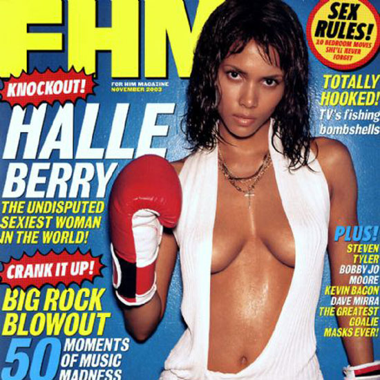 Halle Berry scored a knockout with her November 2003 cover of FHM.