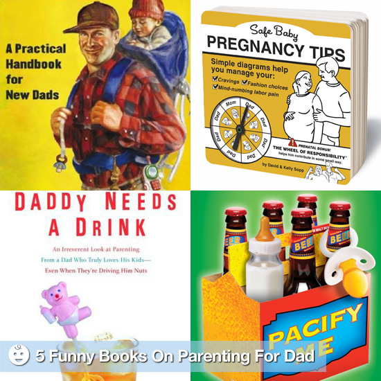 Dad Humor: 5 Funny Pregnancy and Parenting Books For Dad