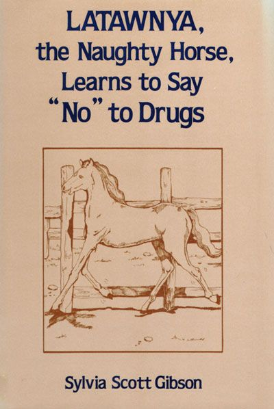 "Latawnya, the Naughty Horse, Learns to Say ""No"" to Drugs"