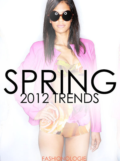 The Best Spring 2012 Trends